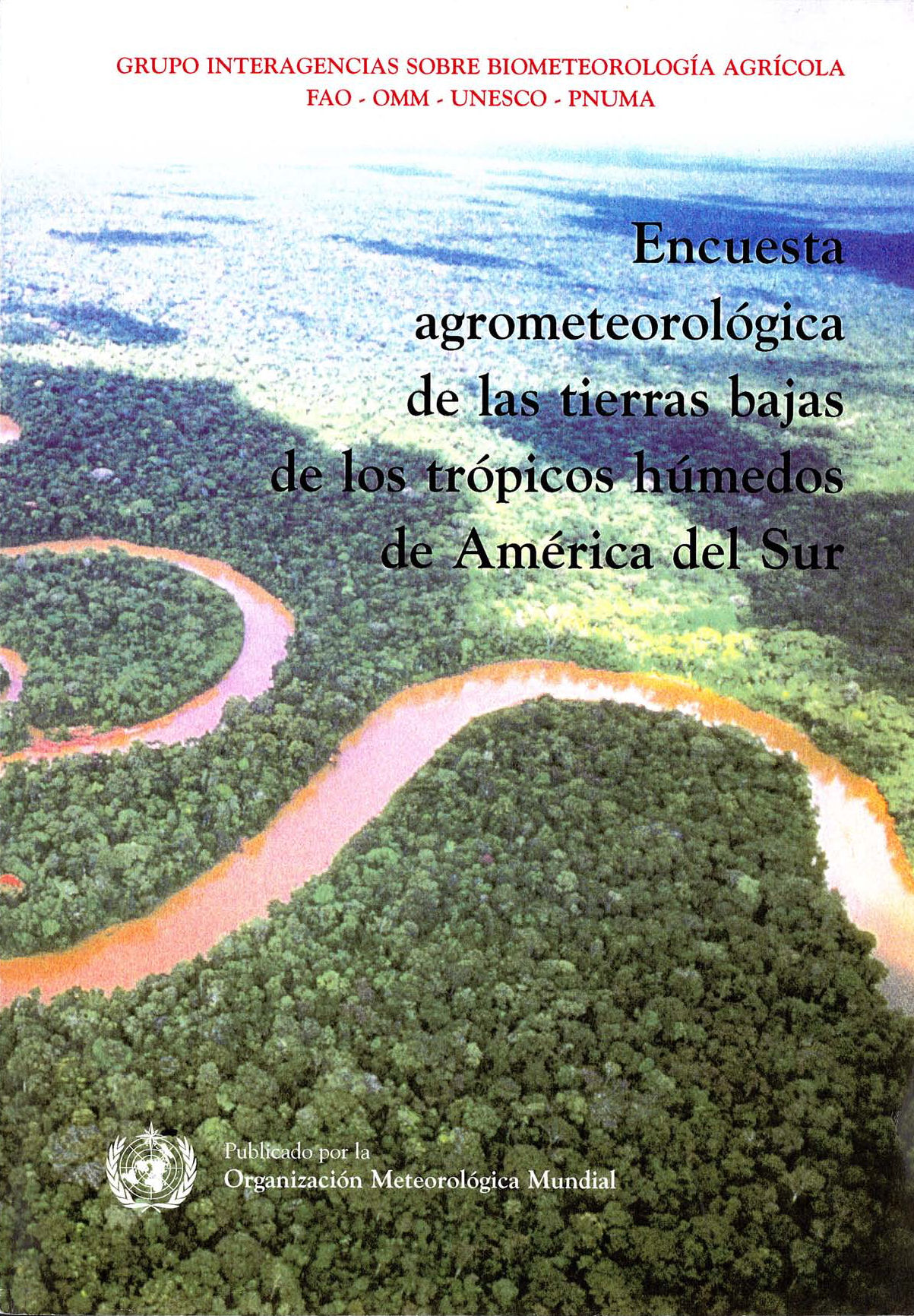 Agrometeorology of the Humid Tropcial in South America Cover